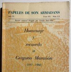 Libros de segunda mano: HOMENAJE A GREGORIO MARAÑÓN (1887-1960). PAPELES DE SON ARMADANS, AÑO 6, T. XX, N. LX, 1961. Lote 220629780
