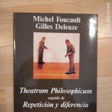 """Libros de segunda mano: 'THEATRUM PHILOSOPHICUM' SEGUIDO DE """"REPETICIÓN Y DIFERENCIA'. MICHEL FOUCAULT Y GILLES DELEUZE. Lote 220934297"""