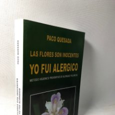 Libros de segunda mano: METODO HIGIENICO PREVENTIVO DE ALERGIAS PILINICAS ··· PACO QUESADA ·· ED. LAS FLORES SON INOCENTES. Lote 220986231