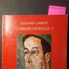 Libros de segunda mano: CARTAS A BENJAMIN - CORRESPONDENCIA I - BENJAMIN CARRIÓN. Lote 221087002
