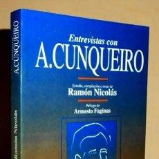 Libros de segunda mano: ENTREVISTAS CON A. CUNQUEIRO. RAMON NICOLAS. PROLOGO DE ARMESTO FAGINAS. GALICIA.. Lote 221279348