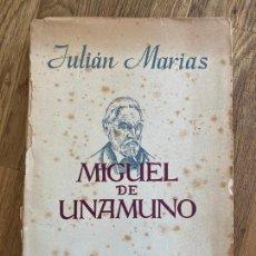 Libros de segunda mano: MIGUEL DE UNAMUNO - JULIAN MARIAS - ESPASA-CALPE 1943. Lote 221546215