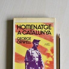 Libros de segunda mano: HOMENATGE A CATALUNYA/ GEORGE ORWELL (CAT). Lote 221888192