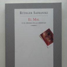 Libros de segunda mano: EL MAL O EL DRAMA DE LA LIBERTAD - RÜDIGER SAFRANSKI - ED. TUSQUETS FABULA - 2010. Lote 222024943