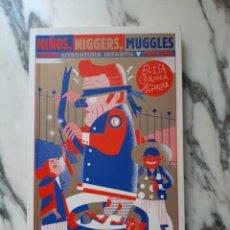 Libros de segunda mano: NIÑOS, NIGGERS, MUGGLES - SOBRE LITERATURA INFANTIL Y CENSURA - ELISA CORONA AGUILAR - MÉXICO - 2012. Lote 222105977