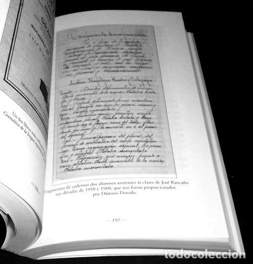 Libros de segunda mano: ESCOLANTES E ESCOLAS DE FERRADO. NARCISO DE GABRIEL. EDICIONS XERAIS DE GALICIA 2001. COMO NUEVO. - Foto 4 - 222165791