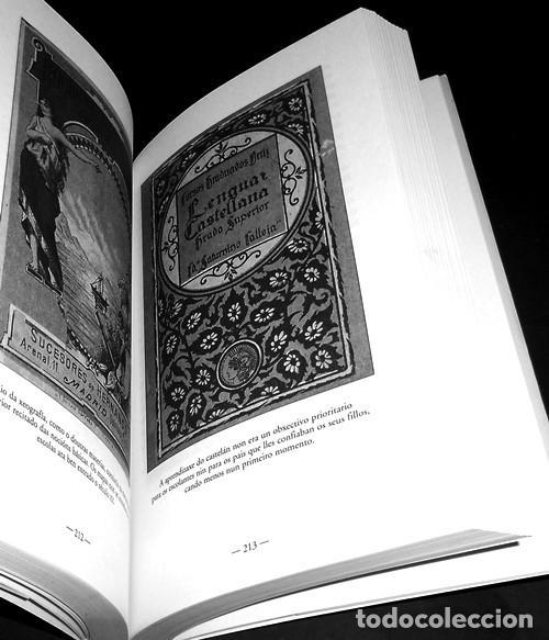 Libros de segunda mano: ESCOLANTES E ESCOLAS DE FERRADO. NARCISO DE GABRIEL. EDICIONS XERAIS DE GALICIA 2001. COMO NUEVO. - Foto 5 - 222165791