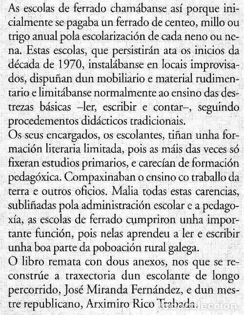Libros de segunda mano: ESCOLANTES E ESCOLAS DE FERRADO. NARCISO DE GABRIEL. EDICIONS XERAIS DE GALICIA 2001. COMO NUEVO. - Foto 6 - 222165791