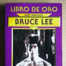 Libros de segunda mano: LIBRO DE ORO/ARTES MARCIALES: BRUCE LEE, POR SAM LEE (DALMAU SOCÍAS/EDIMAT, 1998).. Lote 222191936