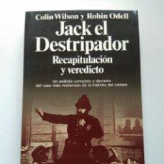 Libros de segunda mano: JACK EL DESTRIPADOR/RECAPITULACIÓN Y VEREDICTO/VV.AA.. Lote 222195567