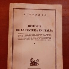 Libros de segunda mano: HISTORIA DE LA PINTURA EN ITALIA. STENDHAL. COLECCIÓN AUSTRAL 815. ESPASA CALPE ARGENTINA. 1948.. Lote 222195848