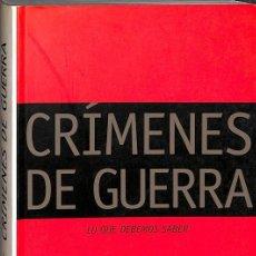 Libros de segunda mano: CRÍMENES DE GUERRA. Lote 222277901