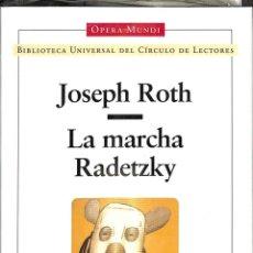 Libros de segunda mano: LA MARCHA RADETZKY. Lote 222277916