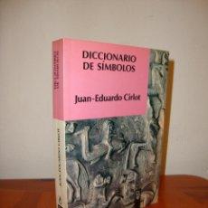 Libros de segunda mano: DICCIONARIO DE SÍMBOLOS - JUAN EDUARDO CIRLOT - LABOR. Lote 222290646