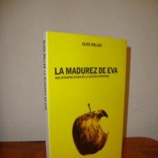 Libros de segunda mano: LA MADUREZ DE EVA - ALICE MILLER - PAIDÓS, MUY BUEN ESTADO, RARO. Lote 222290916