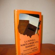 Libros de segunda mano: LA NOVELA NORTEAMERICANA MODERNA - MALCOLM BRADBURY - BREVIARIOS FCE, TAPA DURA, MUY BUEN ESTADO. Lote 222292720