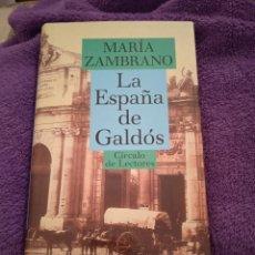 Libros de segunda mano: LA ESPAÑA DE GALDÓS MARÍA ZAMBRANO. Lote 222294518