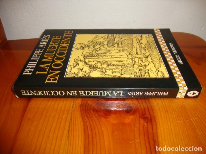 Libros de segunda mano: LA MUERTE EN OCCIDENTE - PHILIPPE ARIÈS - ARGOS VERGARA - Foto 2 - 222616512