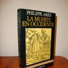 Libros de segunda mano: LA MUERTE EN OCCIDENTE - PHILIPPE ARIÈS - ARGOS VERGARA. Lote 222616512