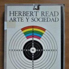 Libros de segunda mano: ARTE Y SOCIEDAD, READ, PENÍNSULA, 1977. Lote 222673216