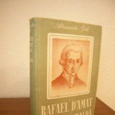 Libros de segunda mano: ALEXANDRE GALÍ: RAFAEL D'AMAT, BARÓ DE MALDÀ (AEDOS, 1954) TAPA DURA. RAR.. Lote 222682496