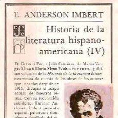 Libros de segunda mano: ANDERSON IMBERT, ENRIQUE - HISTORIA DE LA LITERATURA HISPANOAMERICANA (IV) - PRIMERA EDICIÓN. Lote 222826286