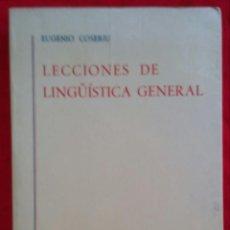 Libros de segunda mano: LECCIONES DE LINGÜÍSTICA GENERAL - 1981 - EUGENIO COSERIU - ED. GREDOS, MADRID - PJRB. Lote 255558695