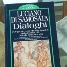 Libros de segunda mano: DIALOGHI DE LUCIANO DI SAMOSATA EN ITALIANO EDITORIAL NEWTON. Lote 223335496