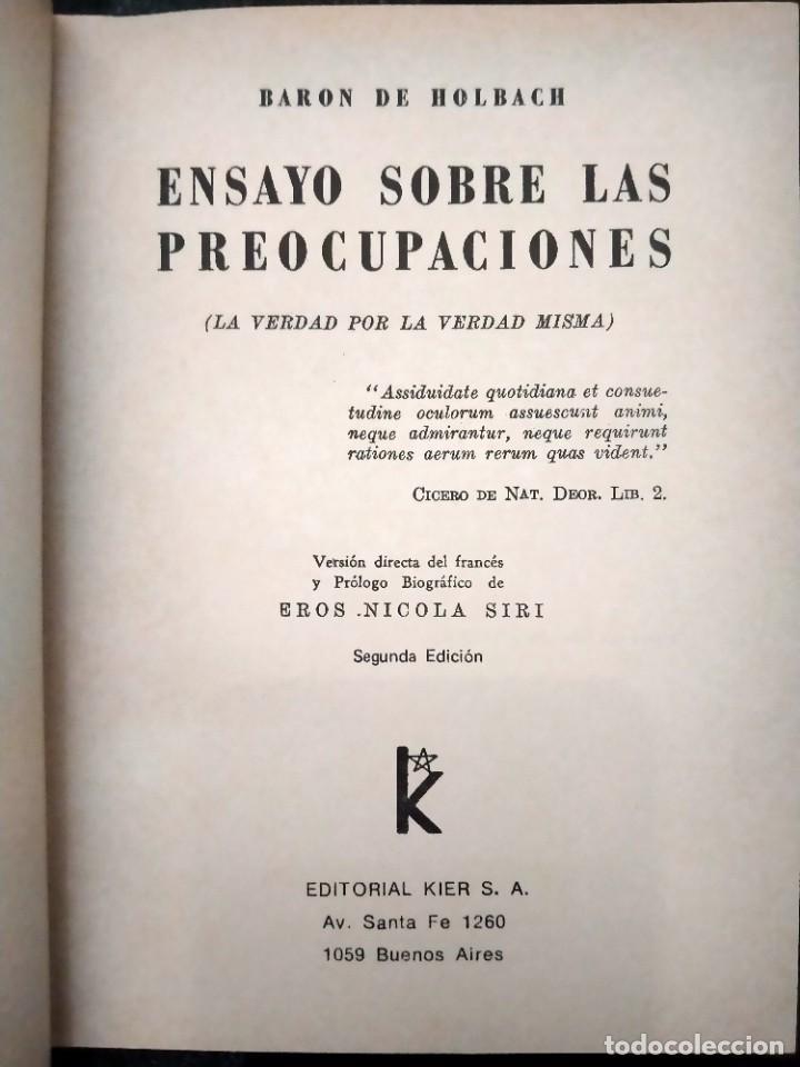 Libros de segunda mano: ENSAYO SOBRE LAS PREOCUPACIONES - BARÓN DE HOLBACH . ED KIER - BUENOS AIRES - 1979 - Foto 2 - 225072778