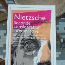Libros de segunda mano: SECONDE CONSIDÉRATION INTEMPESTIVE DE NIETZSCHE EN FRANCÉS. Lote 225552575