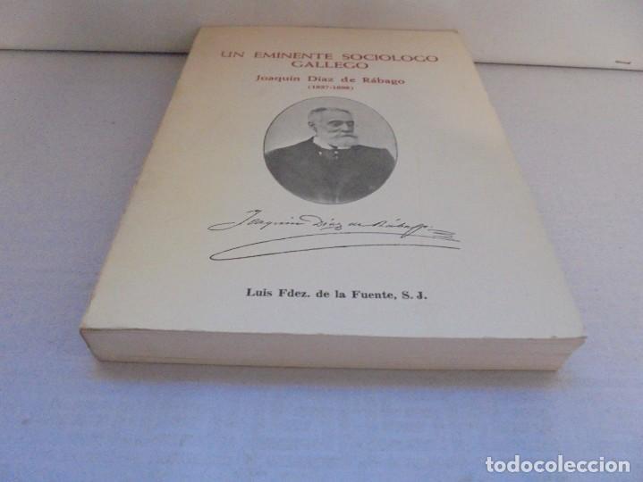 Libros de segunda mano: UN EMINENTE SOCIOLOGO GALLEGO. JOAQUIN DIAZ DE RABAGO. DEDICADO POR EL AUTOR. 1979. - Foto 3 - 225580372
