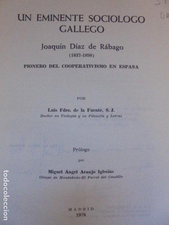 Libros de segunda mano: UN EMINENTE SOCIOLOGO GALLEGO. JOAQUIN DIAZ DE RABAGO. DEDICADO POR EL AUTOR. 1979. - Foto 7 - 225580372