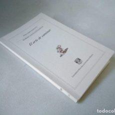 Libros de segunda mano: WILLIAM HAZLITT Y ROBERT LOUIS STEVENSON. EL ARTE DE CAMINAR. Lote 225624070