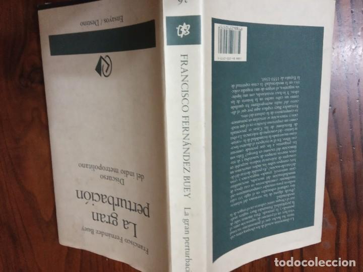 Libros de segunda mano: La gran perturbacion.discurso del indio metropolitano-FRANCISCO FERNANDEZ BUEY. (Ensayos/Destino) - Foto 2 - 225848645