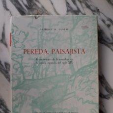 Libros de segunda mano: PEREDA, PAISAJISTA - ANTHONY H. CLARKE - 1969. Lote 226413205