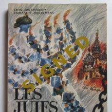 Libros de segunda mano: LÉON ABRAMOWICK Y EMMANUEL FEINERMANN. LES JUIFS DU DÉFI: DU SILENCE À LA RÉVOLTE 1900-1980. Lote 226815030