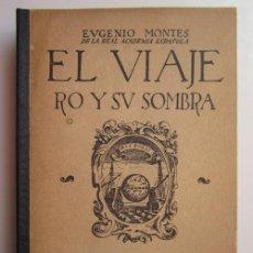 Libros de segunda mano: EUGENIO MONTES. EL VIAJERO Y SU SOMBRA. MADRID: CULTURA ESPAÑOLA, 1940. Lote 226910540