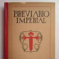 Libros de segunda mano: PABLO ANTONIO CUADRA. BREVIARIO IMPERIAL. MADRID: CULTURA ESPAÑOLA, 1940. Lote 226911080