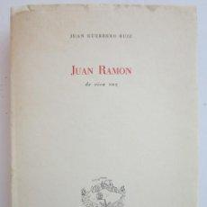 Libros de segunda mano: JUAN GUERRERO RUIZ. JUAN RAMÓN: DE VIVA VOZ. MADRID: INSULA, 1961. Lote 226947865