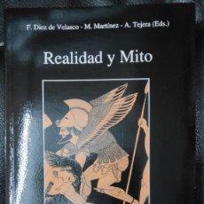 Libros de segunda mano: REALIDAD Y MITO ( F. DIEZ DE VELASCO - M. MARTIBEZ- A. TEJERA EDS ). Lote 227152310