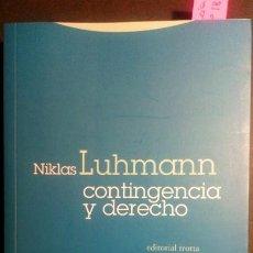 Libros de segunda mano: CONTINGENCIA Y DERECHO - NIKLAS LUHMANN. Lote 227216560