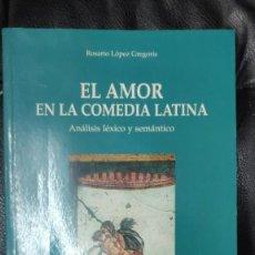 Libros de segunda mano: EL AMOR EN LA COMEDIA LATINA ANALISIS LEXICO Y SEMANTICO ( ROSARIO LOPEZ GREGORIS ). Lote 227228105