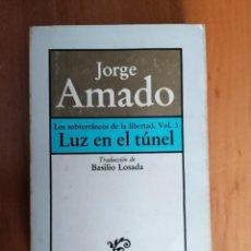 Libros de segunda mano: LOS SUBTERRÁNEOS DE LA LIBERTAD VOL 3. JORGE AMADO. NARRADORES DE HOY BRUGUERA.. Lote 227677600