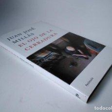Libros de segunda mano: JUAN JOSÉ MILLÁS. EL OJO DE LA CERRADURA. Lote 228212170
