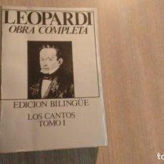 Libros de segunda mano: GIACOMO LEOPARDI - OBRA COMPLETA - TOMO UNO. Lote 228373920
