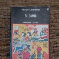 Libros de segunda mano: EL COMIC - MILAGROS ARIZMENDI ED. PLANETA - BIBLIOTECA CULTURAL RTVE Nº 30 - VER TODAS LAS FOTOS. Lote 228503245