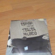 Libros de segunda mano: ESPAÑA, DESTINO TERCER MUNDO: ENDEUDADOS, SIN FÁBRICAS, SIN EMPLEOS Y ATRAPADOS POR EL CORRALITO. Lote 230382740