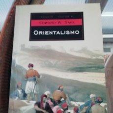 Libros de segunda mano: ORIENTALISMO POR EDWARD W SAID. Lote 231180250
