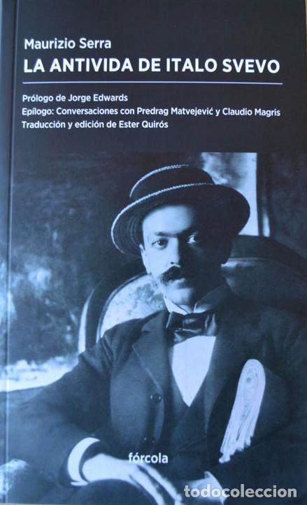 LA ANTIVIDA DE ITALO SVEVO. MAURIZIO SERRA.- NUEVO (Libros de Segunda Mano (posteriores a 1936) - Literatura - Ensayo)