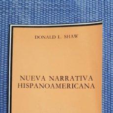 Libros de segunda mano: L.. SHAW, DONALD: NUEVA NARRATIVA HISPANOAMERICANA. Lote 231968275